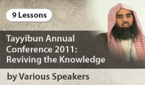 Tayyibun Annual Conference 2011 – Reviving the Knowledge picture